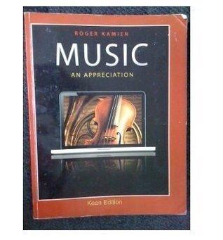 Music: An Appreciation Kean Edition