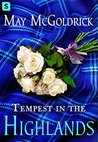 Tempest in the Highlands by May McGoldrick