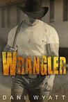 Wrangler by Dani Wyatt
