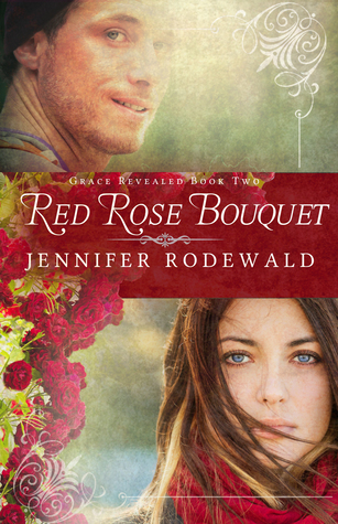Red Rose Bouquet (Grace Revealing #2)
