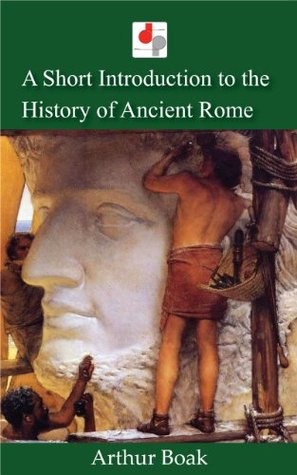 A Short Introduction to the History of Ancient Rome