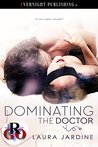 Dominating the Doctor by Laura Jardine