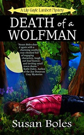 Death of a Wolfman by Susan  Boles
