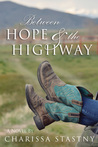 Between Hope & the Highway