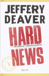Hard News by Jeffery Deaver