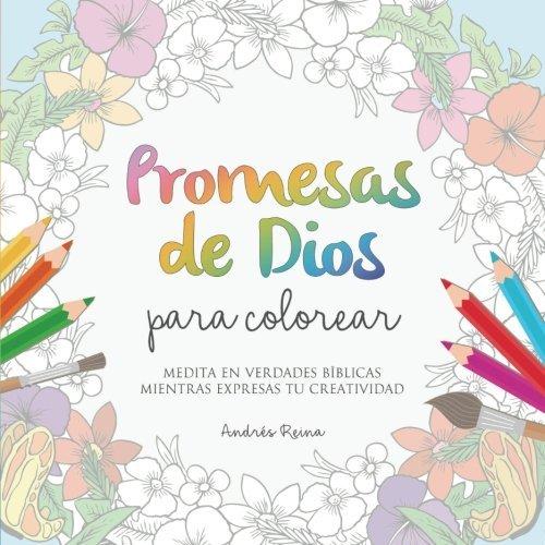 Promesas de Dios para Colorear: Medita en verdades bíblicas mientras expresas tu creatividad