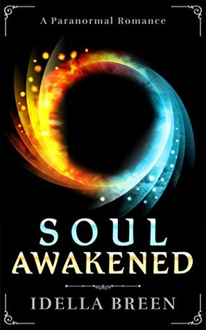 Soul Awakened (Fire & Ice, #2)