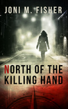 North of the Killing Hand (Compass Crimes Series #2)