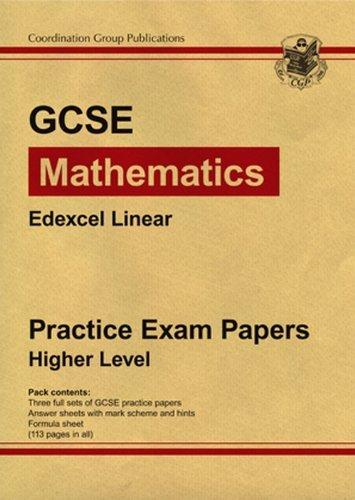 GCSE Maths Edexcel Linear 2009 Practice Papers - Higher
