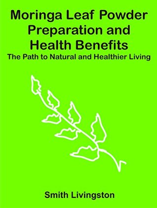 moringa-leaf-powder-preparation-and-health-benefits-the-path-to-natural-and-healthier-living
