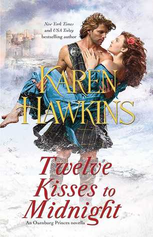Twelve Kisses to Midnight (The Oxenburg Princes)