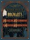 Historias breves de Hogwarts: Agallas, adversidad y aficiones arriesgadas (Pottermore presenta, #1)