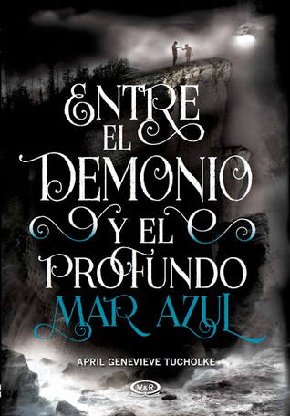https://www.goodreads.com/book/show/31544384-entre-el-demonio-y-el-profundo-mar-azul?ac=1&from_search=true