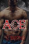 Ace (The Brimstone Kings MC #1)