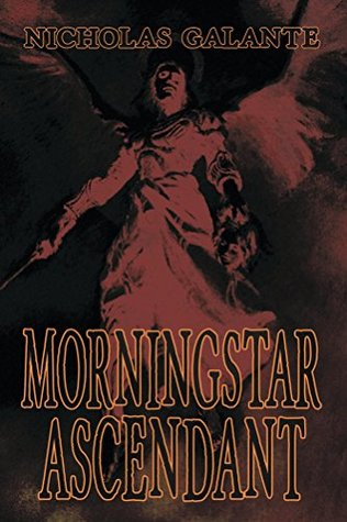 Ebook Morningstar Ascendant by Nicholas Galante TXT!