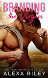 Branding the Virgin (Cowboys & Virgins, #1)
