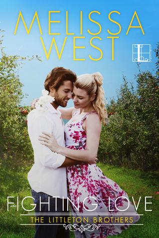 Fighting Love by Melissa West
