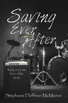 Saving Ever After (Ever After, #4)