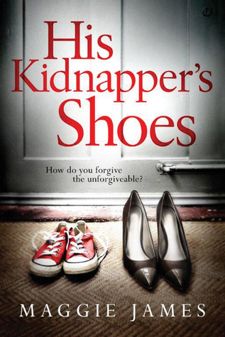 His kidnappers shoes by maggie james solutioingenieria Gallery