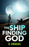 The Ship Finding God