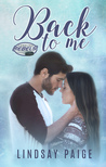 Back to Me by Lindsay Paige