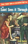 The Saint Sees It Through