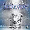 Breakaway by Avon Gale