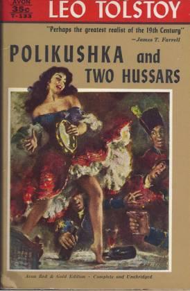 Polikushka and Two Hussars