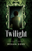 Twilight (Dance with the Devil #7) by Megan Derr