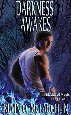 Darkness Awakes (Blackwell Magic #5)