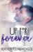 Up For Forever