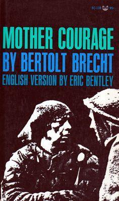 Mother Courage by Bertolt Brecht