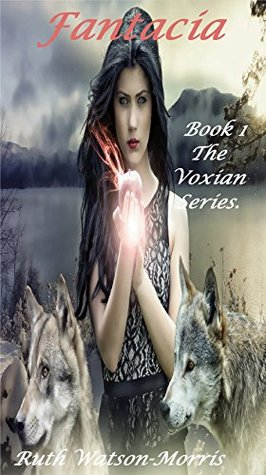 Fantacia New Edition: Book One (The Voxian Series 1)
