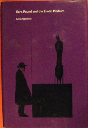 Ezra Pound and the Erotic Medium