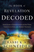 The Book of Revelation Decoded by Rabbi K. A. Schneider