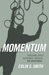 Momentum by Colin S. Smith