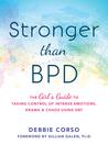 Stronger Than BPD by Debbie Corso