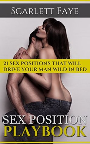 Sex positions to drive him wild