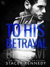 Tied to His Betrayal (Dirty Little Secrets, #2)