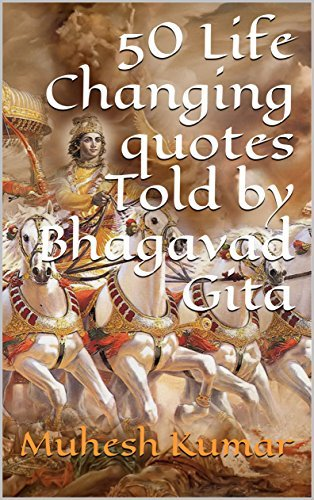 50 Life Changing quotes Told by Bhagavad Gita