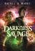 Darkness Savage (The Dark Cycle, #3)