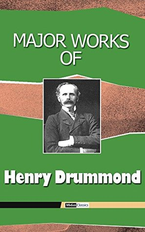 Major Works of Henry Drummond