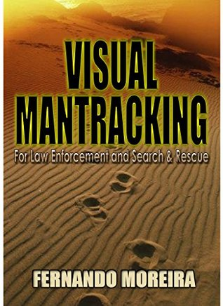 Visual Mantracking for Law Enforcement and Search and Rescue
