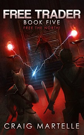 Free the North! (Free Trader #5)