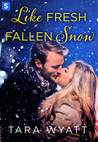 Like Fresh Fallen Snow (The Graysons, #2)
