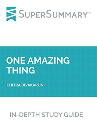 Study Guide: One Amazing Thing by Chitra Divakaruni