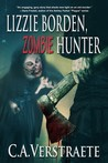 Lizzie Borden, Zombie Hunter by C.A. Verstraete