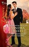 His Bride for the Taking by Sandra Hyatt