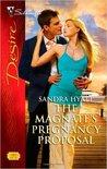 The Magnate's Pregnancy Proposal by Sandra Hyatt