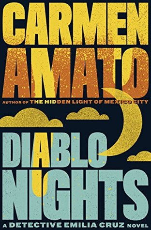 Diablo Nights(Emilia Cruz Mysteries 3)